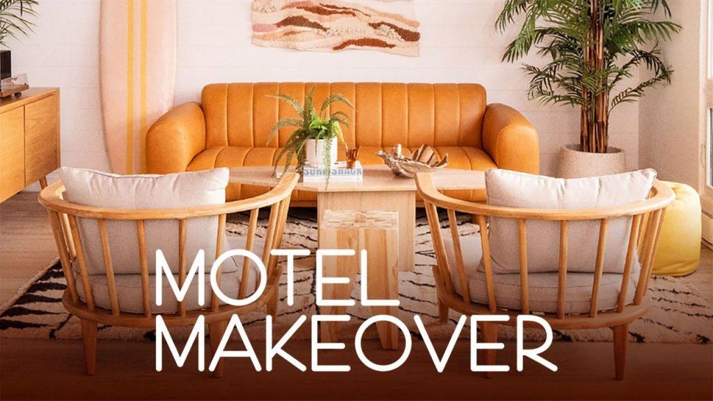 Best interior design shows, motel makeover